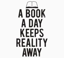 A Book A Day Keeps Reality Away by Look Human
