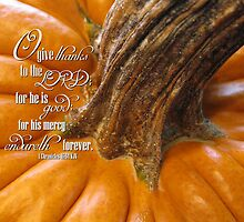 Give Thanks To The Lord by Sue Ellen Thompson