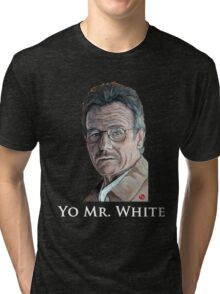 Yo Mr. White Tri-blend T-Shirt