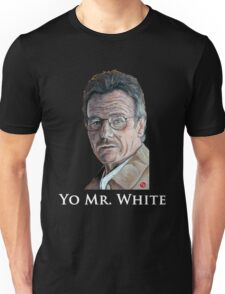 Yo Mr. White Unisex T-Shirt