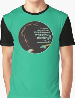 """Who's Flying This Thing?"" - Firefly  Graphic T-Shirt"