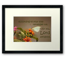 According to Your Love Framed Print