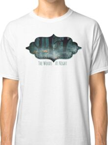 The Woods at Night Classic T-Shirt
