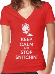 Keep Calm and Stop Snitchin' Women's Fitted V-Neck T-Shirt
