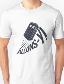 """Allons-y !"" - The Doctor Unisex T-Shirt"