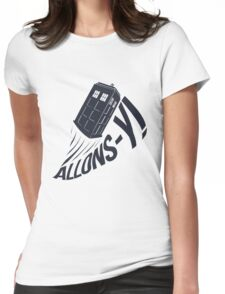 """Allons-y !"" - The Doctor Womens Fitted T-Shirt"