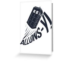 """Allons-y !"" - The Doctor Greeting Card"