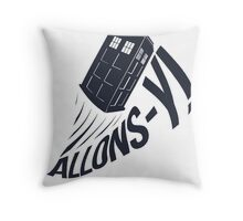 """Allons-y !"" - The Doctor Throw Pillow"