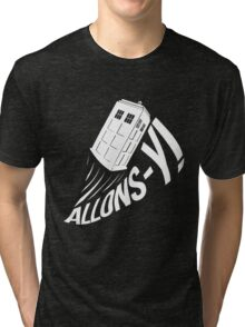 """""""Allons-y !"""" - The Doctor (White Edition) Tri-blend T-Shirt"""