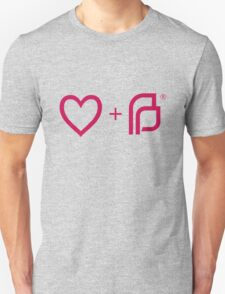 I ♡ Planned Parenthood pw Unisex T-Shirt