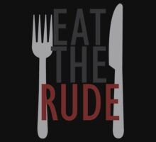 Eat the rude by woodian