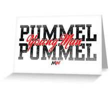 Pummel Young Man Pummel Greeting Card