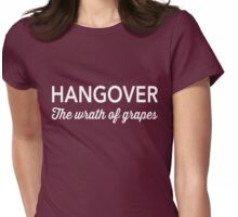 Hangover. The wrath of grapes Womens Fitted T-Shirt