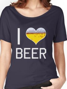 I love beer Women's Relaxed Fit T-Shirt