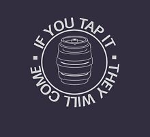 If you tap it they will come Unisex T-Shirt