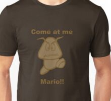 Come at me Mario! Unisex T-Shirt