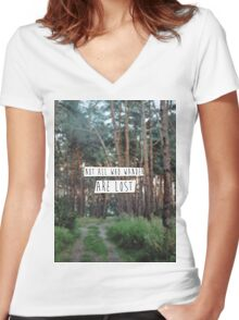 """""""Not all who wander are lost"""" Women's Fitted V-Neck T-Shirt"""