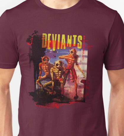 Deviants Unisex T-Shirt