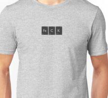 FeCK Unisex T-Shirt