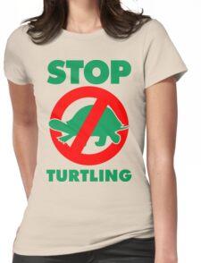 Stop Turtling T-Shirt