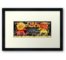 1986 2046 Chinese zodiac born as Fire Tiger by Valxart.com Framed Print