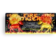 1986 2046 Chinese zodiac born as Fire Tiger by Valxart.com Canvas Print