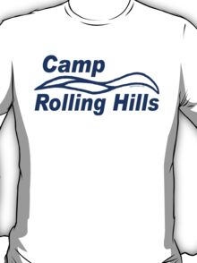 Camp Rolling Hills T-Shirt