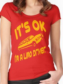 It's OK I'm A Limo Driver Women's Fitted Scoop T-Shirt