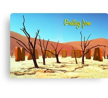 Greetings from Namibia Canvas Print