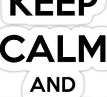 Keep Calm and Shave It Up (Black Text) Sticker