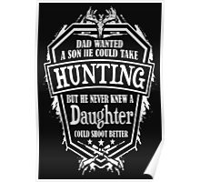 Daughter Hunting better Son- Hunting Poster