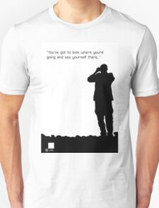 See yourself there T-Shirt