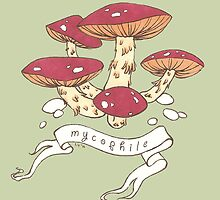 Mycophile by Laurel Varian
