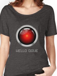 HELLO DAVE Women's Relaxed Fit T-Shirt