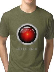 HELLO DAVE Tri-blend T-Shirt