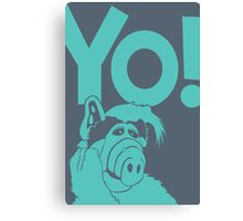 Alf says Yo! Canvas Print