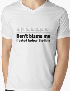 Don't blame me – I voted below the line Mens V-Neck T-Shirt