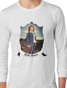 Hello Sweetieeee... Long Sleeve T-Shirt