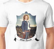 Hello Sweetieeee... Unisex T-Shirt