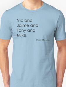 Pierce The Names. T-Shirt