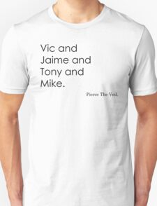 Pierce The Names. T-Shirt
