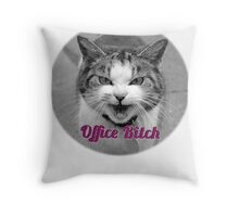 office bitch Throw Pillow