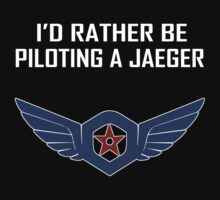 I'd Rather Be Piloting A Jaeger (Gipsy Danger) T-Shirt by Gimena Williams