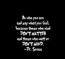 Dr. Seuss - Be who you are by GoldLantern
