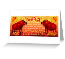 1947 2007 Chinese zodiac born in year of Fire Pig by Valxart.com Greeting Card