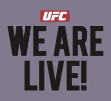UFC We Are Live by DarkLord1st