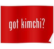 got kimchi? Poster