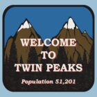 Welcome To Twin Peaks by ori-STUDFARM