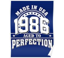 1986 aged to perfection Poster