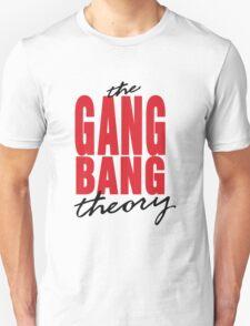 The Gang Bang Theory T-Shirt